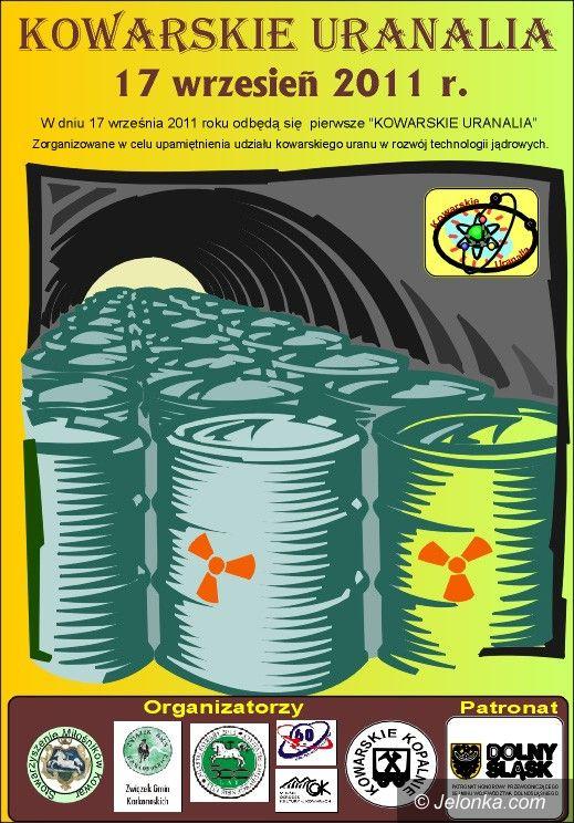REGION JELENIOGÓRSKI: Kowarskie Uranalia. Będzie bitwa o atom