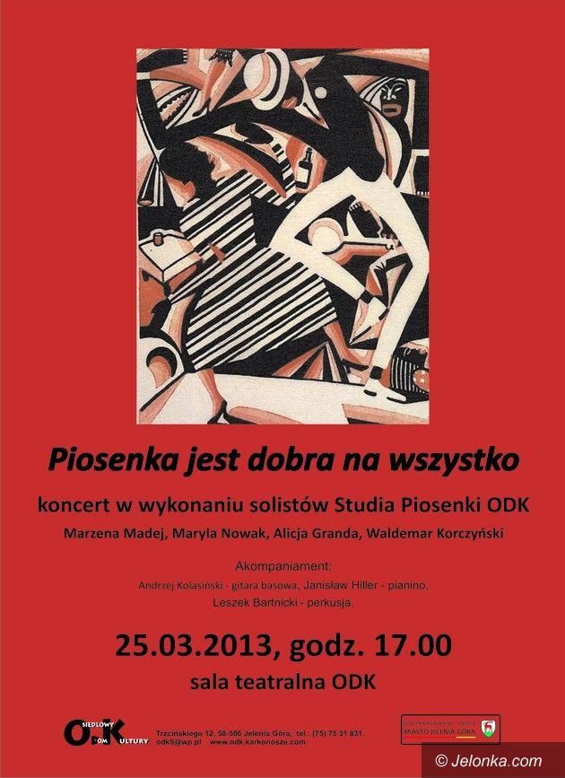 Jelenia Góra: Piosenka jest dobra na wszystko – koncert w ODK
