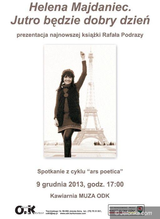 Jelenia Góra: Ars poetica z Heleną Majdaniec