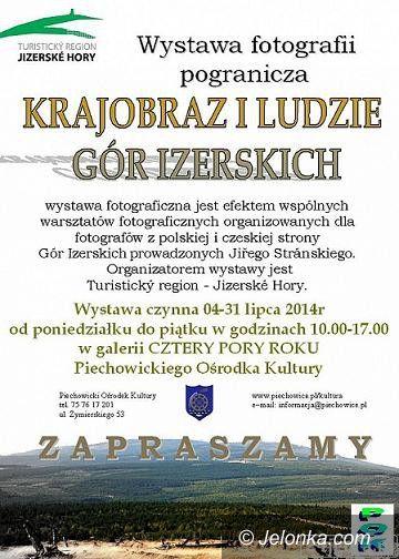 """Piechowice: Wystawa fotografii """"Krajobraz i ludzie Gór Izerskich"""" w Piechowicach"""