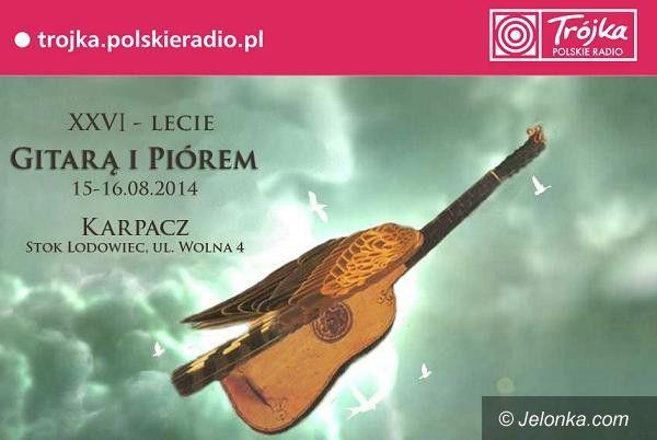 """Karpacz: Dziś po raz 26. """"Gitarą i Piórem"""" w Karpaczu"""