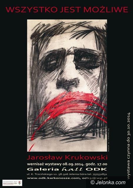 """Jelenia Góra: """"Wszystko jest możliwe"""" Jarosława Krukowskiego w ODK"""