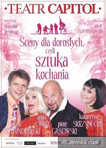 """Karpacz: """"Sceny dla dorosłych, czyli sztuka kochania"""" w Gołębiewskim"""