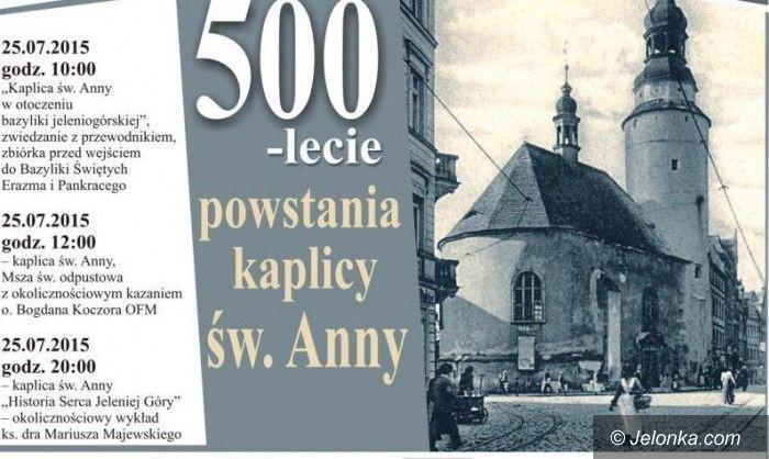 Jelenia Góra: Obchody 500–lecia kaplicy św. Anny