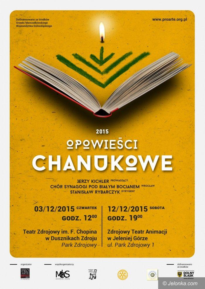 Region: Opowieści Chanukowe w Dusznikach i Cieplicach