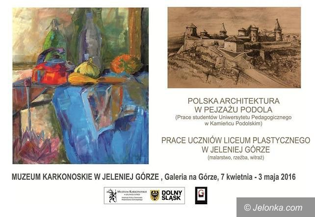Jelenia Góra: Architektura w pejzażu Podola i prace Liceum Plastycznego