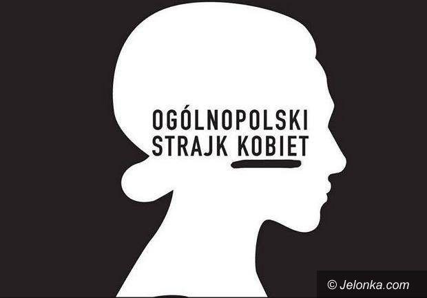 Jelenia Góra: Dzisiaj kobiety strajkują po raz drugi