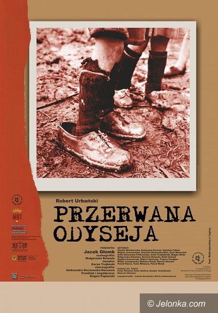"""Jelenia Góra: """"Przerwana odyseja"""" gościnnie w Teatrze im. Norwida"""