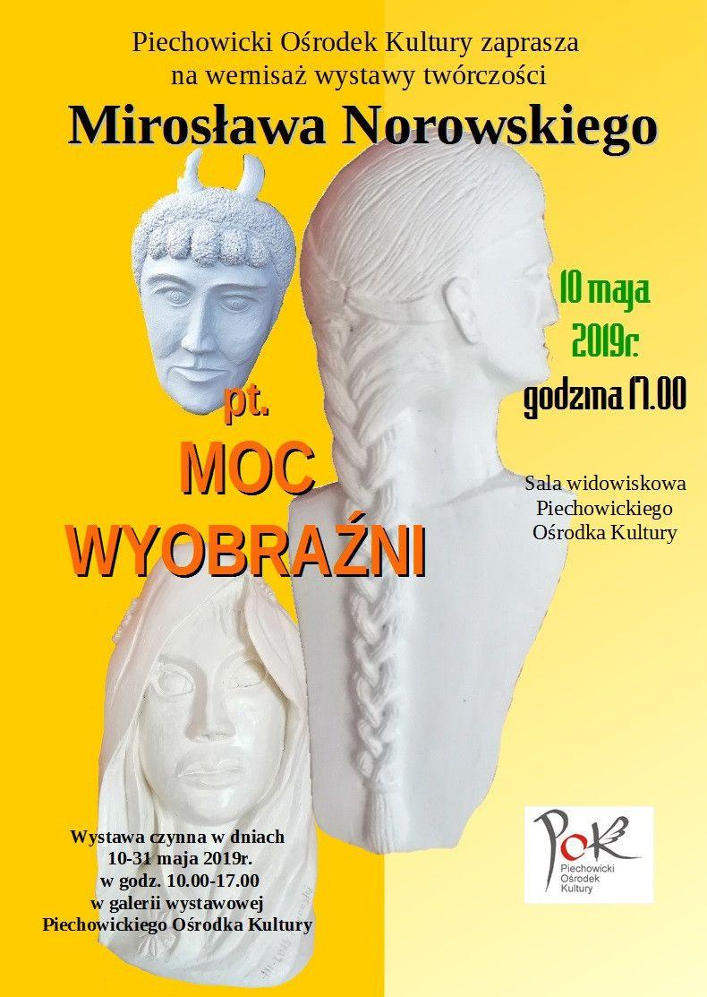 Piechowice: Wystawa twórczości Mirosława Norowskiego