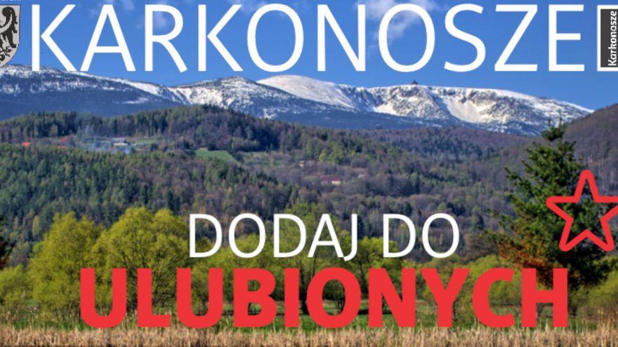 Jelenia Góra: Kampania: Karkonosze – dodaj do ulubionych