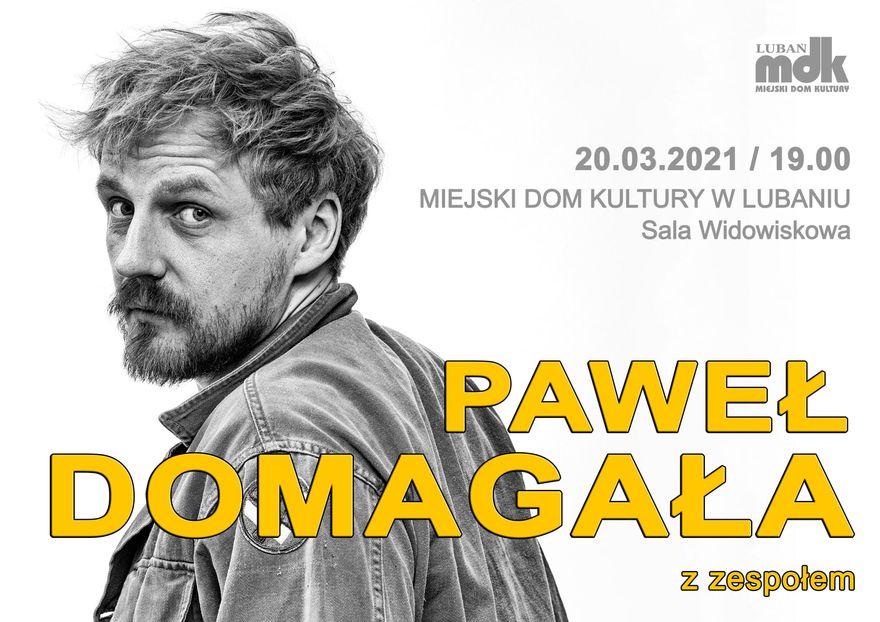 Lubań: Koncert Pawła Domagały