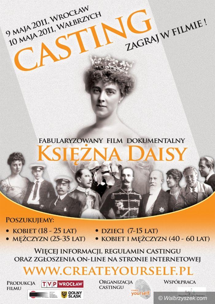 Wałbrzych: Zagraj w filmie o księżnej Daisy! Castingi we Wrocławiu i w Wałbrzychu
