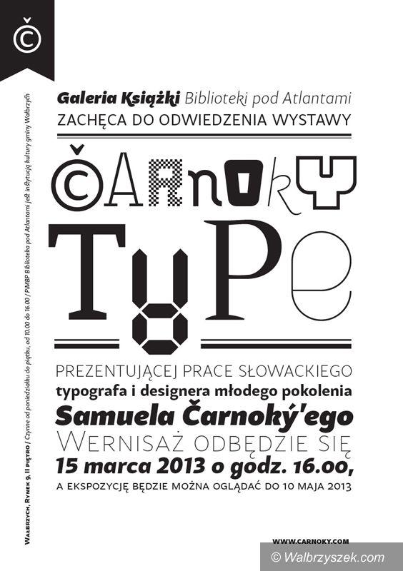 Wałbrzych: Prace słowackiego typografa w Bibliotece pod Atlantami