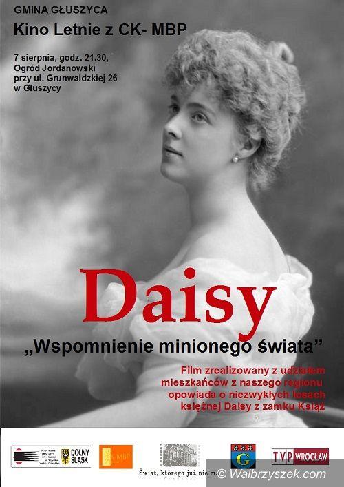 Głuszyca: CK–MBP zaprasza do Kina Letniego na film o księżnej Daisy