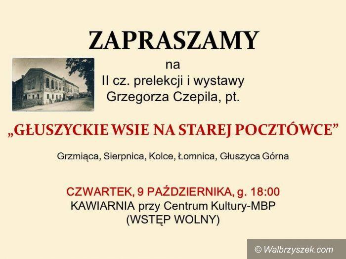 REGION, Głuszyca: Głuszyckie wsie na starej pocztówce