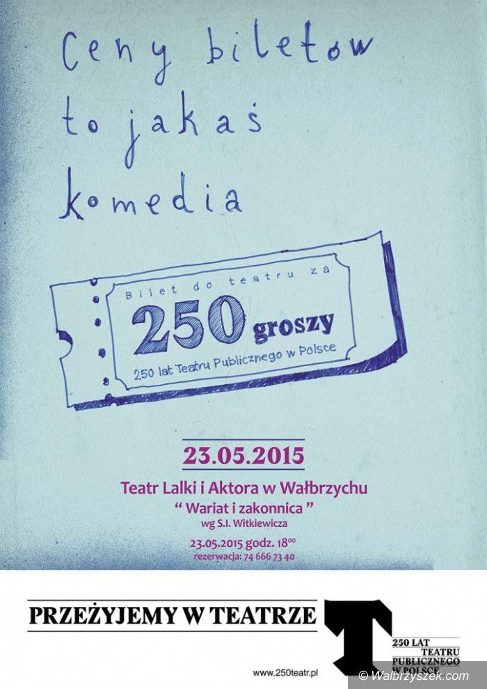 """Wałbrzych: Akcja """"Bilet za 250 groszy"""" w Teatrze Lalki i Aktora"""