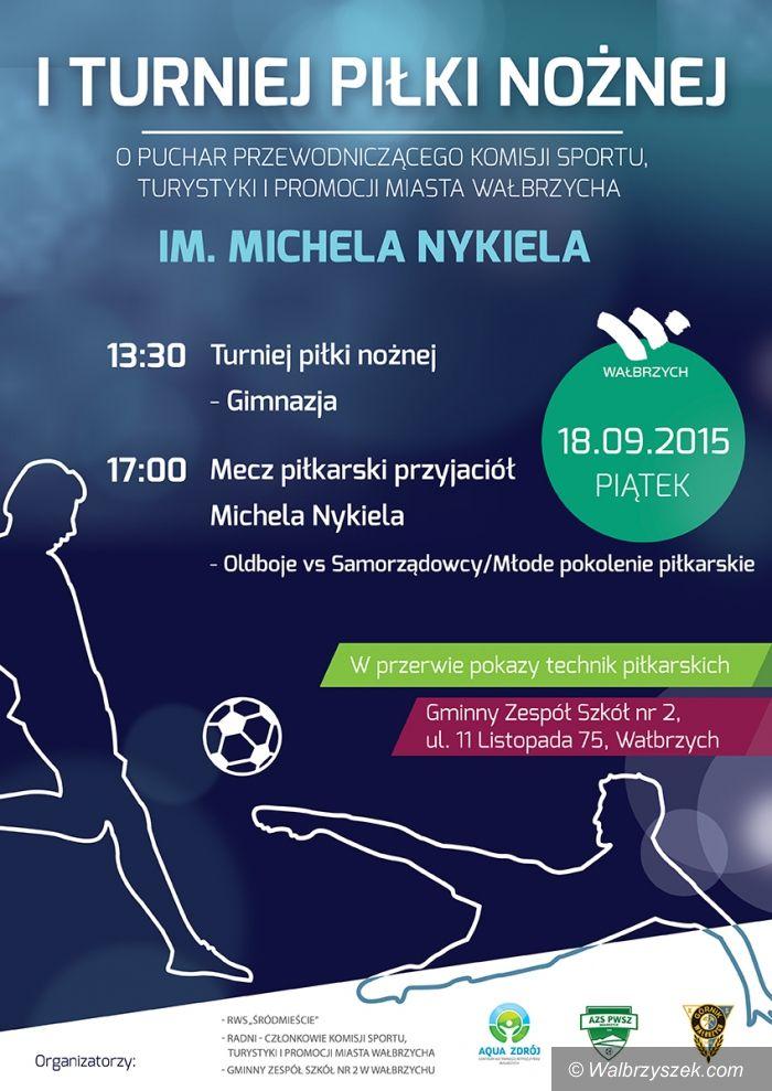 Wałbrzych: Memoriał Michela Nykiela