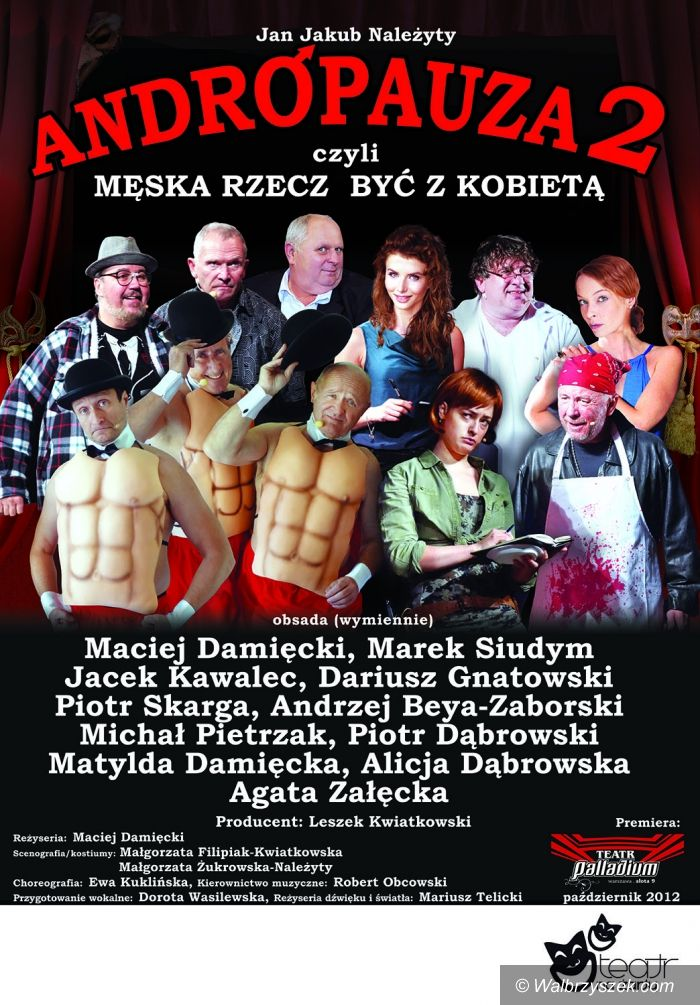 """Wałbrzych: """"Andropauza II"""" w Teatrze Lalki i Aktora w Wałbrzychu"""