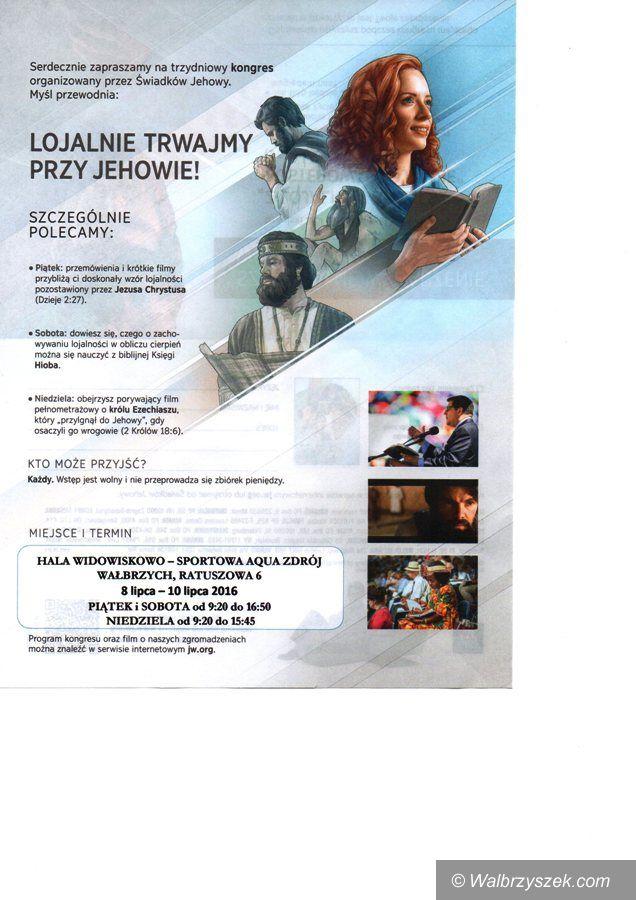 Wałbrzych: Przed nami trzydniowy Kongres Świadków Jehowy