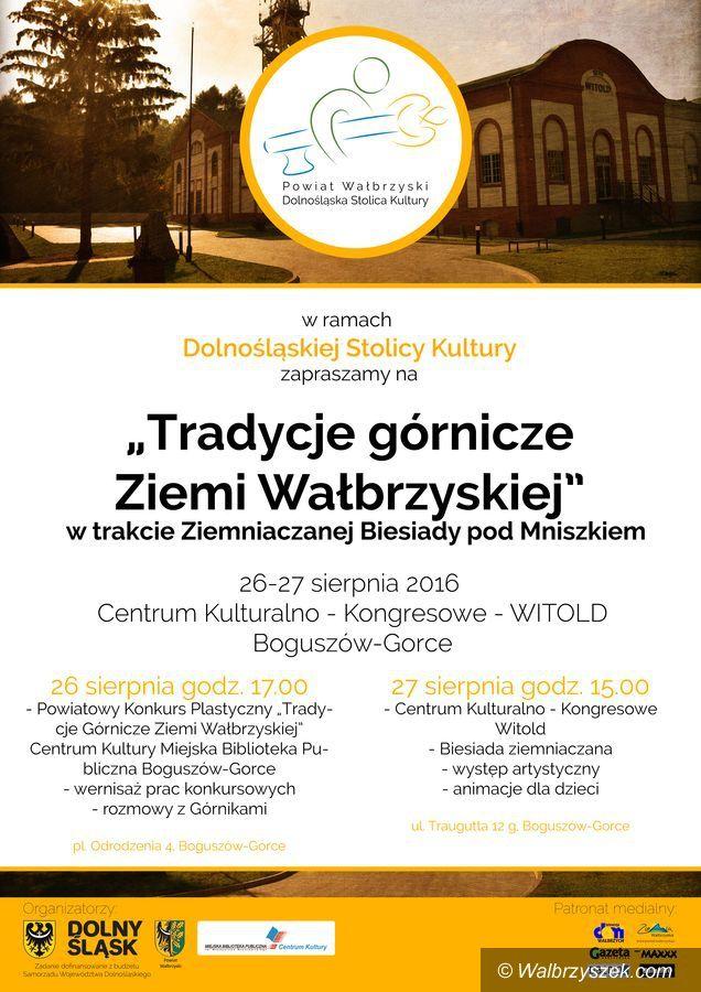 REGION, Boguszów-Gorce: Chcą podtrzymywać górnicze tradycje