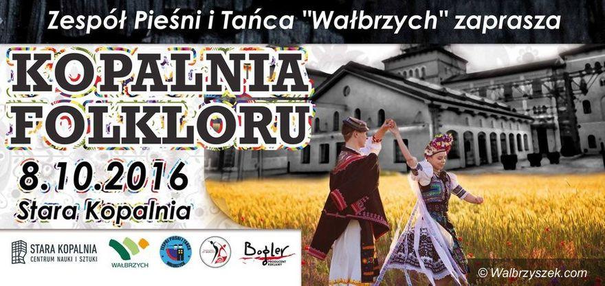 """Wałbrzych: """"Kopalnia Folkloru"""""""