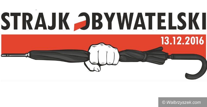 Wałbrzych: Protestować będą również w Wałbrzychu