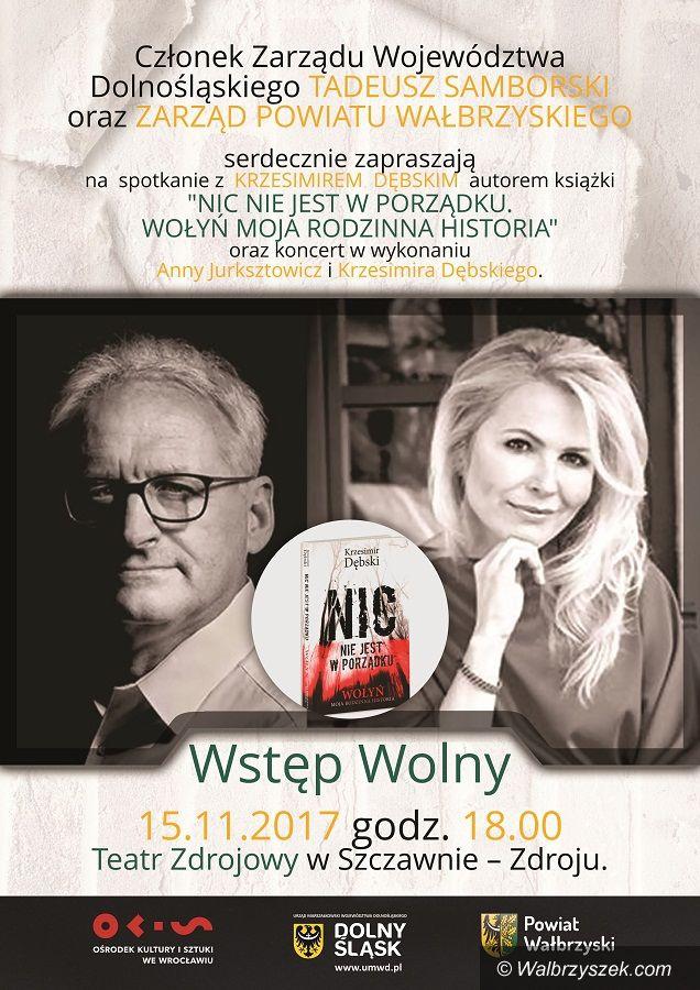 REGION, Szczawno-Zdrój: Krzesimir Dębski zaprezentuje swoją książkę