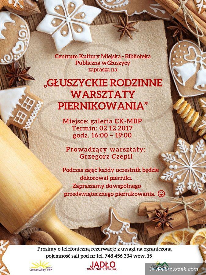 REGION, Głuszyca: Głuszyckie rodzinne warsztaty piernikowania