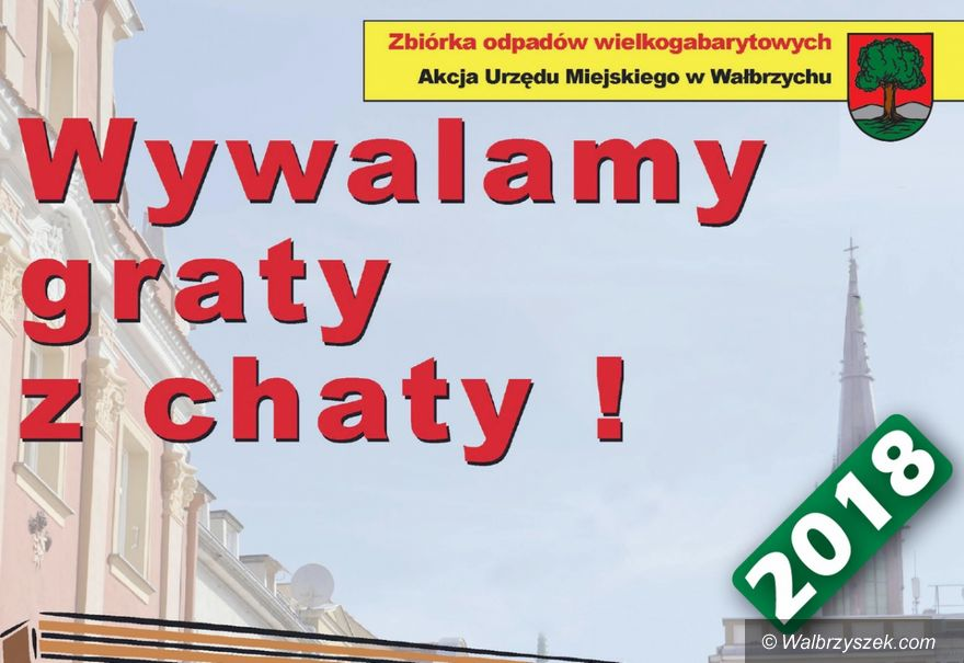 Wałbrzych: Wywalamy graty z chaty – kolejna edycja akcji już wkrótce