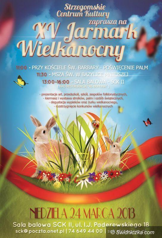 Strzegom: XV Jarmark Wielkanocny – zaproszenie