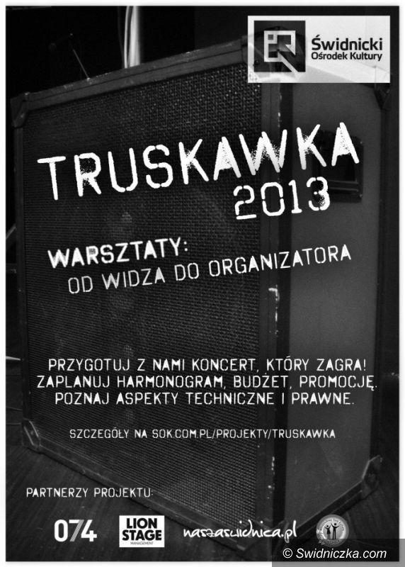 """Świdnica: Warsztatowa """"Truskawka"""" czyli jak zorganizować koncert"""