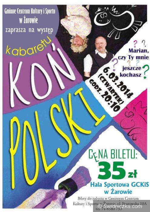 Żarów: Kabaret Koń Polski w Żarowie