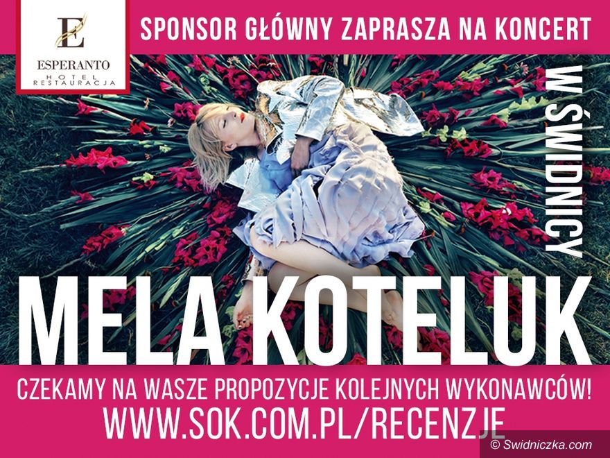 Świdnica: Wyprzedany koncert Meli Koteluk już w sobotę w Świdnicy!