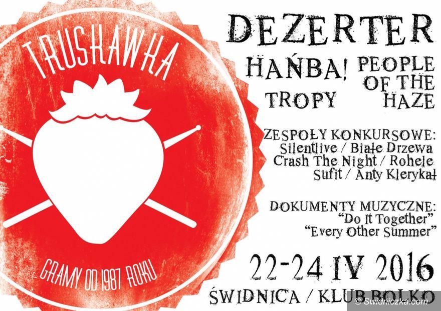 Świdnica: Dezerter i People of the Haze dołączają do świdnickiej Truskawki!