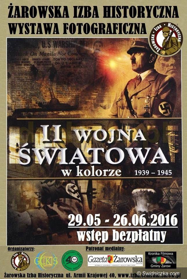 Żarów: Wystawa II Wojna Światowa w kolorze