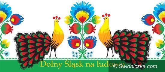 Dobromierz: Folklorystyczne atrakcje