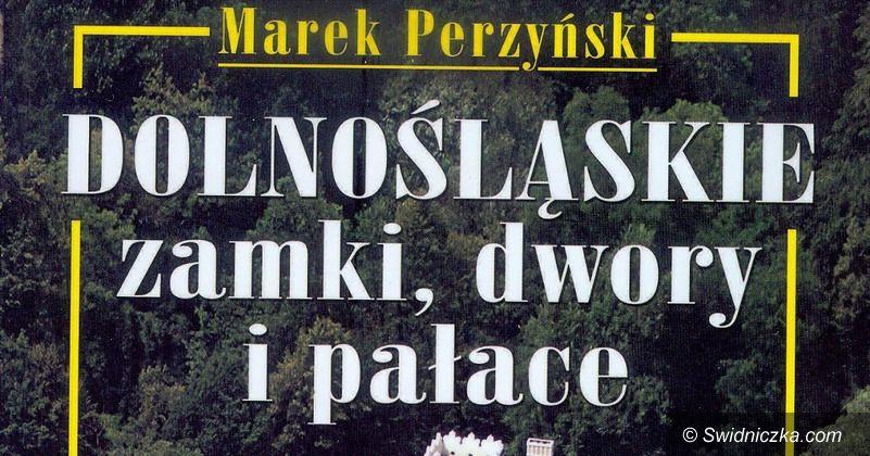 Żarów: Odkrywamy tajemnice Dolnego Śląska z Markiem Perzyńskim