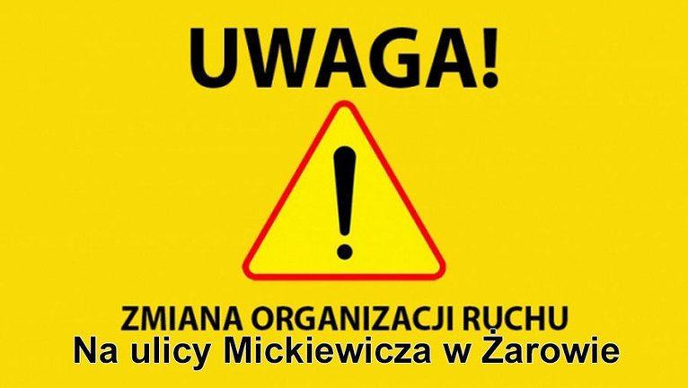 Żarów: Zmiana organizacji ruchu na ul. Mickiewicza w Żarowie