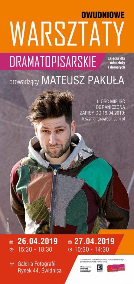 Świdnica: Warsztaty dramatopisarskie z Mateuszem Pakułą